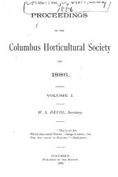 Annual Report of the Columbus Horticultural Society: Volume 1