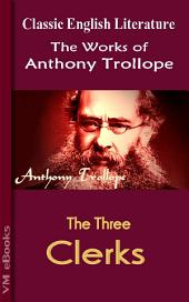 The Three Clerks: Trollope's Works