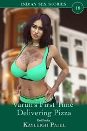 Varun's First Time Delivering Pizza: Desi Erotica