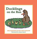 Ducklings On The Run Book PDF
