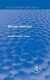 Roman Stoicism (Routledge Revivals)