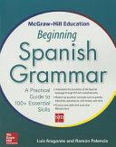 McGraw-Hill Education Beginning Spanish Grammar