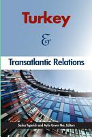 Turkey and Transatlantic Relations PDF