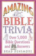 Amazing Bible Trivia