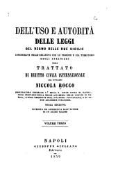Dell'uso e autorità delle leggi del regno delle Due Sicilie considerate nelle relazioni con le persone e col territorio degli stranieri: Volume 3