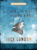 The Call of the Wild and White Fang PDF
