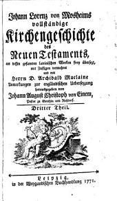 Vollständige Kirchengeschichte des Neuen Testaments: Band 3