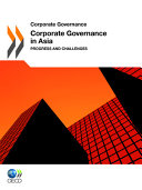 Corporate Governance Corporate Governance in Asia 2011 Progress and Challenges PDF