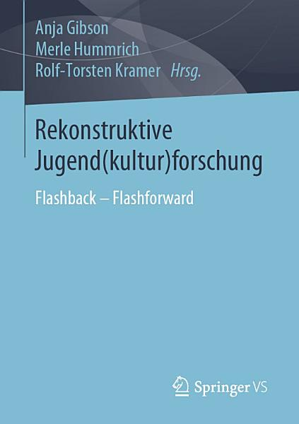 Rekonstruktive Jugend kultur forschung PDF