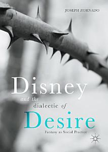 Disney and the Dialectic of Desire PDF