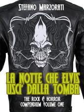 La notte che Elvis uscì dalla tomba