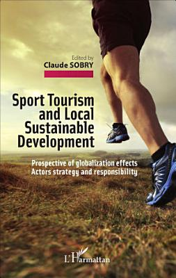 Sport Tourism and Local Sustainable Development PDF