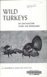 Wild Turkeys on Southeastern Farms and Woodlands PDF