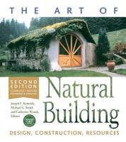 The Art of Natural Building Second Edition Completely Revised  Expanded and Updated PDF