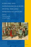 Folklore and Nationalism in Europe During the Long Nineteenth Century PDF