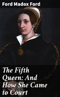 The Fifth Queen  And How She Came to Court PDF