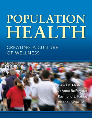 Population Health  Creating a Culture of Wellness
