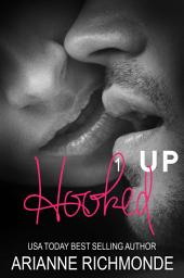 Hooked Up: A Free Romance: Book 2