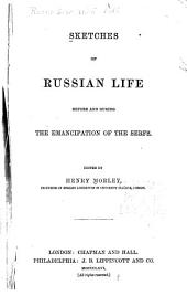 Sketches of Russian Life Before and During the Emancipation of the Serfs