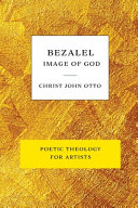 Bezalel  Image of God