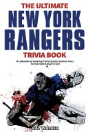 The Ultimate New York Rangers Trivia Book