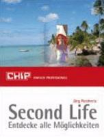 Second Life   Entdecke alle M  glichkeiten PDF