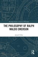 The Philosophy of Ralph Waldo Emerson