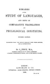 "Remarks on the Study of Languages, and Hints on Comparative Translation and Philological Construing: Reprinted from ""Old Price's Remains,"" with Other Articles, and an Introduction"