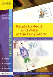 Ready to Read and Write in the Early Years: Meeting Individual Needs