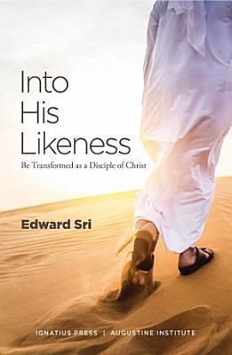 Into His Likeness