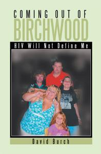 Coming Out of Birchwood Book