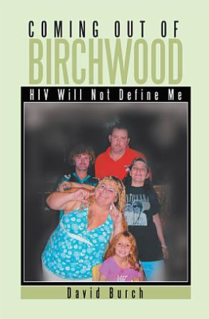 Coming Out of Birchwood PDF