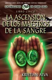 La Ascensión de los Maestros de la Sangre: Libro Cinco de la Saga Dragones de Durn