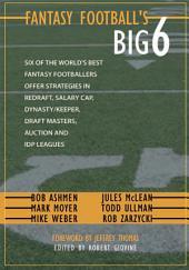Fantasy Football's Big Six