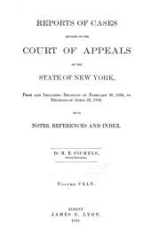 Reports of Cases Decided in the Court of Appeals of the State of New York: Volume 145