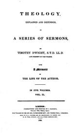 Theology, Explained and Defended in a Series of Sermons: Volume 2