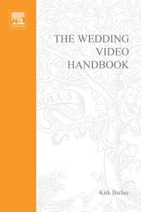 The Wedding Video Handbook Book