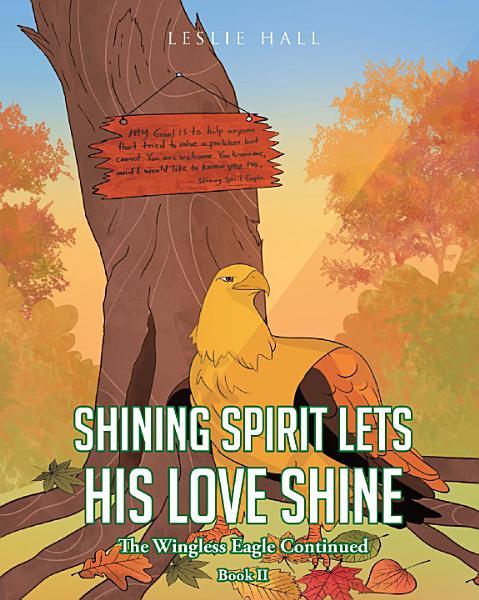 Download Shining Spirit Lets His Love Shine Book