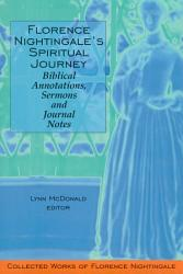 Florence Nightingale S Spiritual Journey Biblical Annotations Sermons And Journal Notes Book PDF