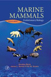 Marine Mammals: Evolutionary Biology, Edition 2