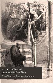 E.T.A. Hoffmann's gesammelte Schriften: Bände 7-8