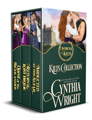 Crowns   Kilts  The St  Briac Family  Collection Two   Kilts  Abducted at the Altar  Return of the Lost Bride  Quest of the Highlander