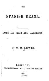 The Spanish Drama: Lope de Vega and Calderon