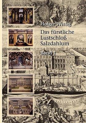 Das f  rstliche Lustschlo   Salzdahlum PDF