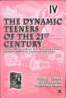 The Dynamic Teeners of the 21st Century Iv Tm  2005 Ed  PDF