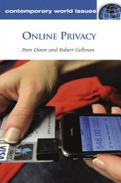 Online Privacy: A Reference Handbook