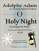 O Holy Night   Cantique De Noel for Orchestra  Soloist and Satb Chorus