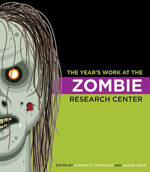 The Year s Work at the Zombie Research Center PDF