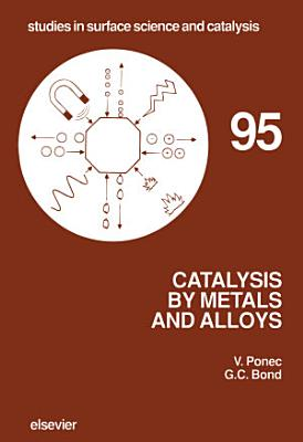 Catalysis by Metals and Alloys
