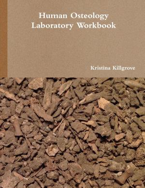 Human Osteology Laboratory Workbook   Print